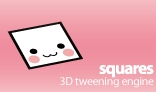 squares | 3D tweening engine