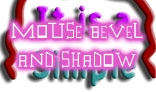 Mouse Move - Object Bevel and Shadow Effect