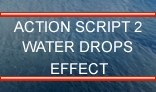 AS2 Water Drops Effect