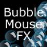 Bubbles mouse effect
