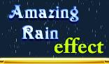 Amazing Rain Effect