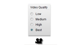 Video Quality Adjustment Radio Buttons