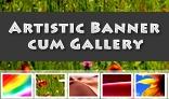 Artistic Banner cum Gallery