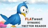 FLATweet Dynamic Twitter Reader