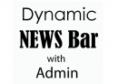 Dynamic News Bar Script with Admin Panel