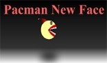 Pacman New Face