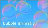 Bubbles Animation