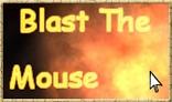 BlastTheMouse