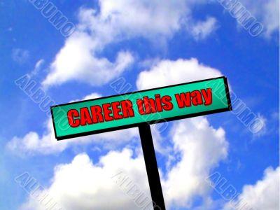 career this way
