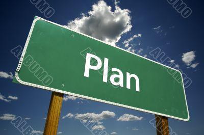 Plan Road Sign