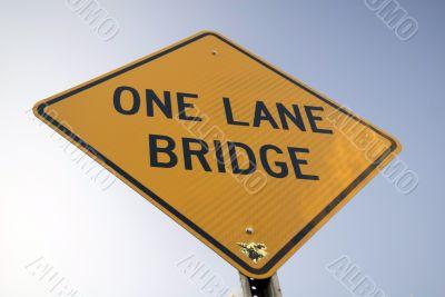 `One Lane Bridge` Sign