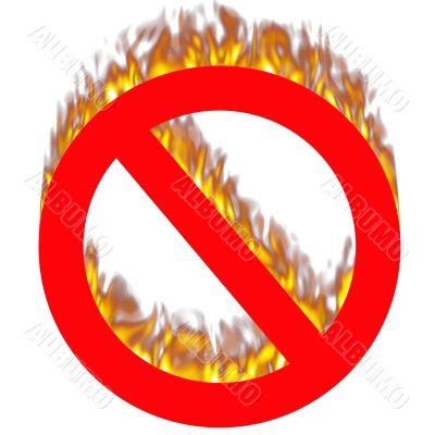 Forbidden sign on fire
