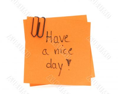 notes with handwritten HAVE A NICE DAY on them