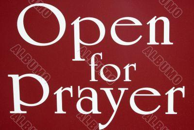 Open For Prayer Sign