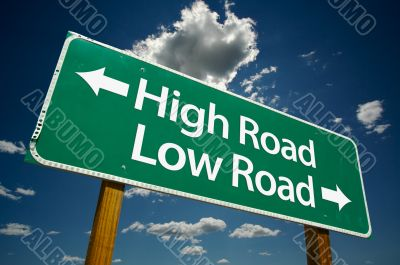 High Road, Low Road  - Road Sign