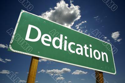 Dedication Road Sign