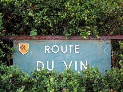 Street sign of the famous french wines road