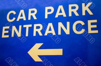 Car Park Entrance Sign