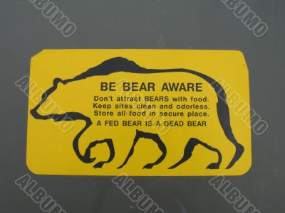 be aware of bear sign