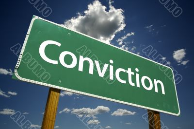 Conviction Road Sign
