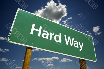 Hard Way Road Sign
