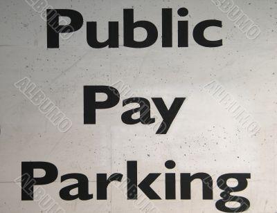 public pay parking sign