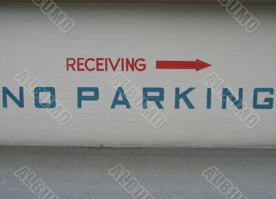 no parking, receiving sign