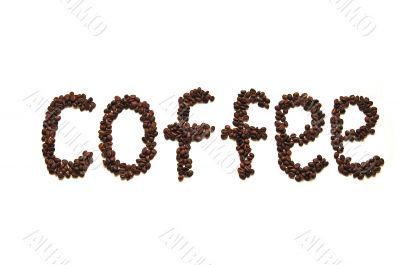 Coffee word written grain of coffee