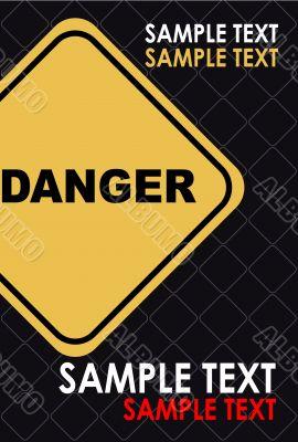 Danger banner, poster, card, advertise. Warning sing, icon