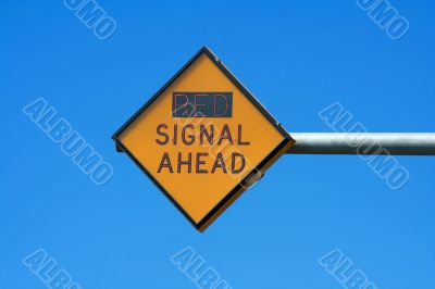 Red signal ahead sign