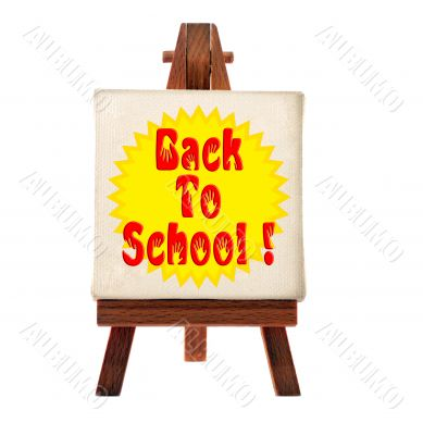 back to school message on the easel