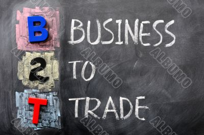 Acronym of B2T - Business to Trade