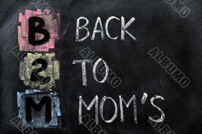 Acronym of B2M - Back to Mom`s