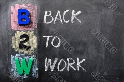 Acronym of B2W - Back to Work