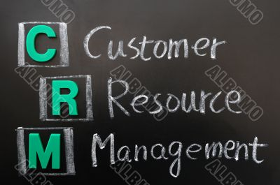 Acronym of CRM - Customer Resource Management