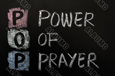 Acronym of POP - Power of prayer