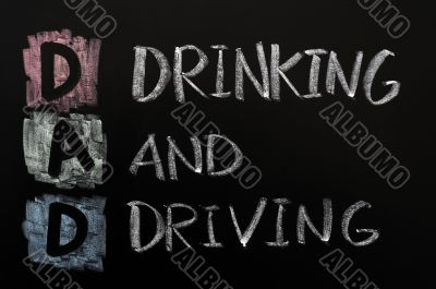 Acronym of DAD - Drinking and driving