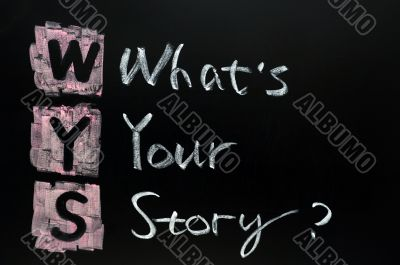 What`s your story