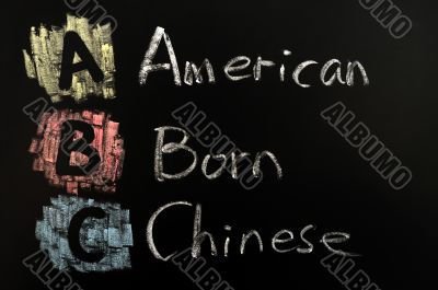 Acronym of ABC - American born Chinese