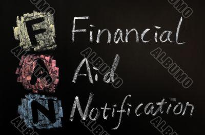 Acronym of FAN - financial aid notification