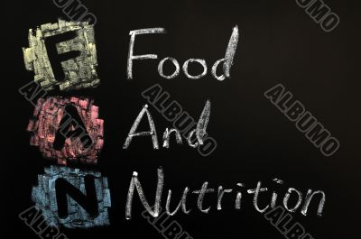 Acronym of FAN - Food and nutrition