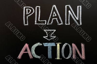 Put plan into action
