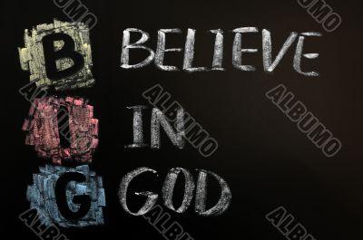 Acronym of Big - Believe in God