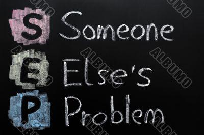 SEP acronym - Someone else`s problem