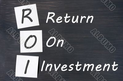 ROI acronym for Return on Investment