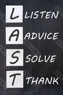 Acronym of LAST for listen, advice, solve, thank