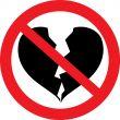 Heart to break it is forbidden.